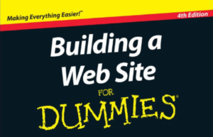 Building a New Website – a Guide for Dummies